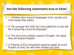 are the following statements true or false