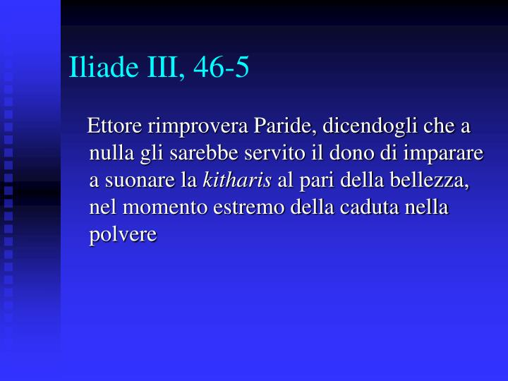Iliade III, 46-5