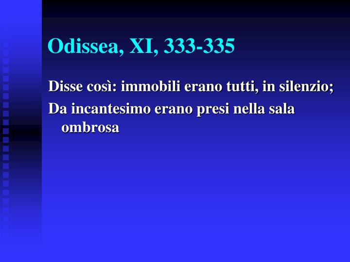 Odissea, XI, 333-335
