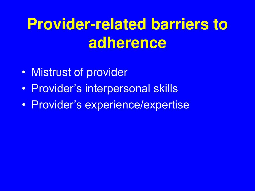 Provider-related barriers to adherence