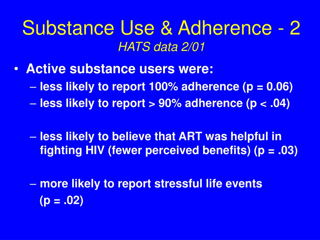 Substance Use & Adherence - 2