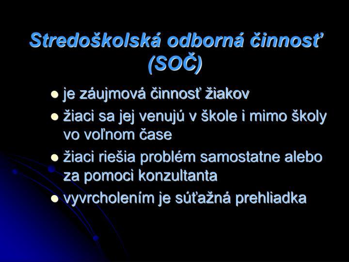 Stredoškolská odborná činnosť (SOČ)