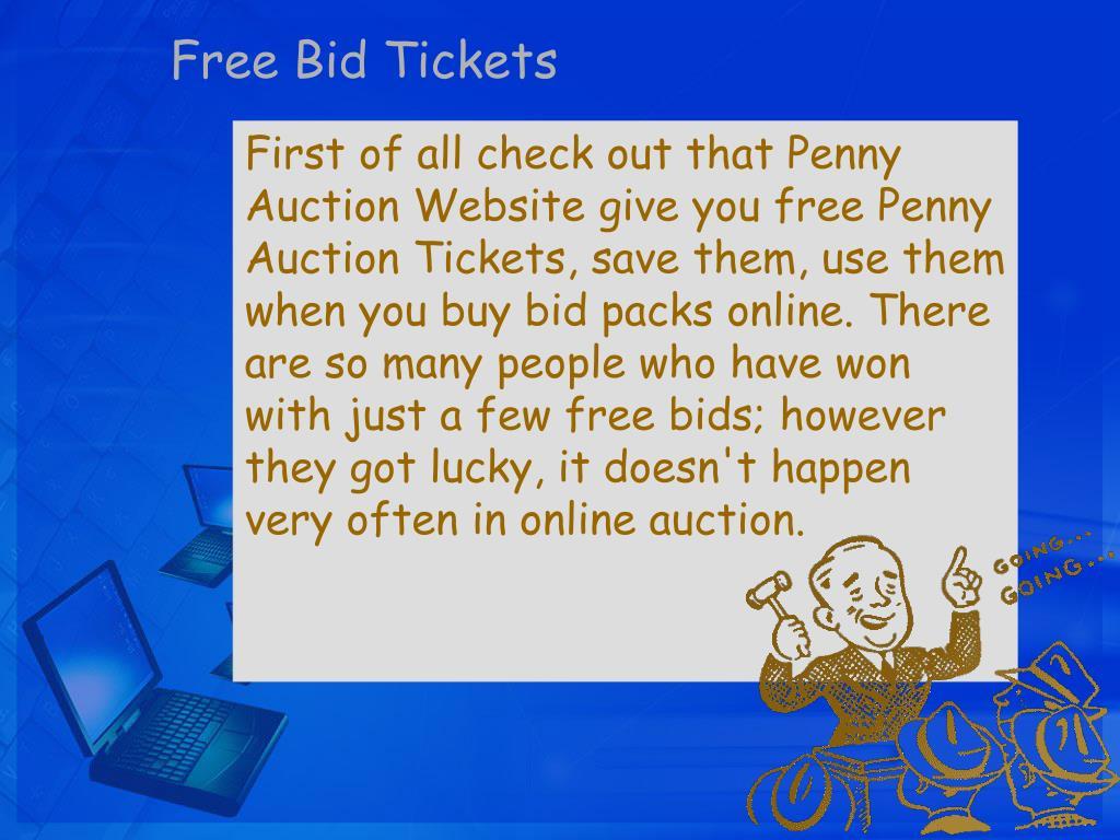 Free Bid Tickets