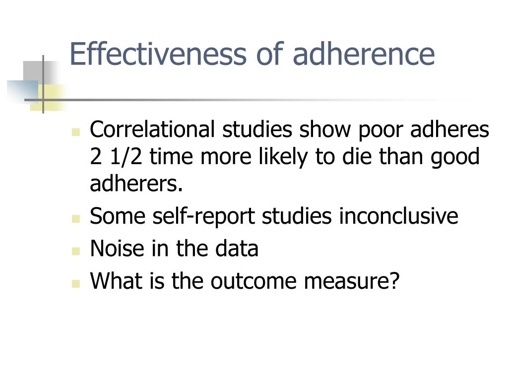 Effectiveness of adherence