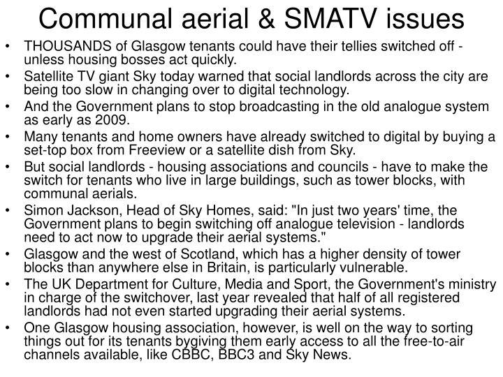 Communal aerial & SMATV issues