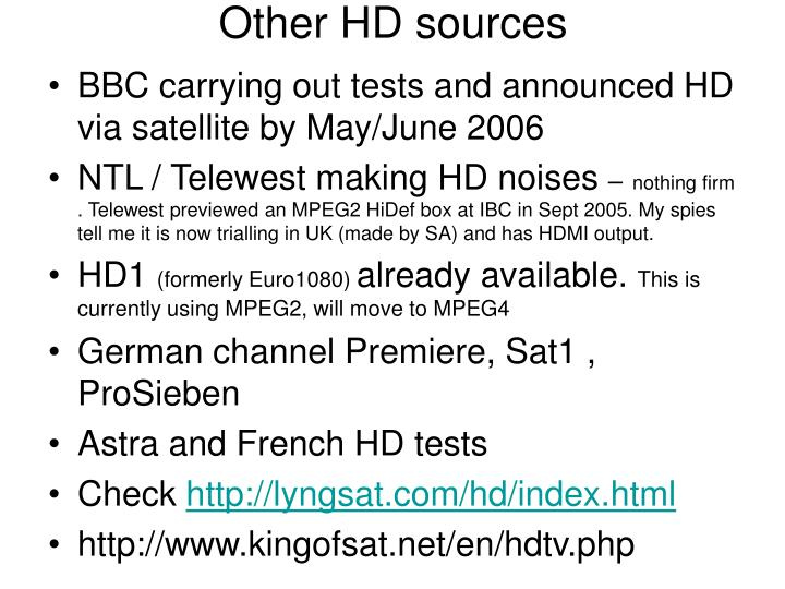 Other HD sources