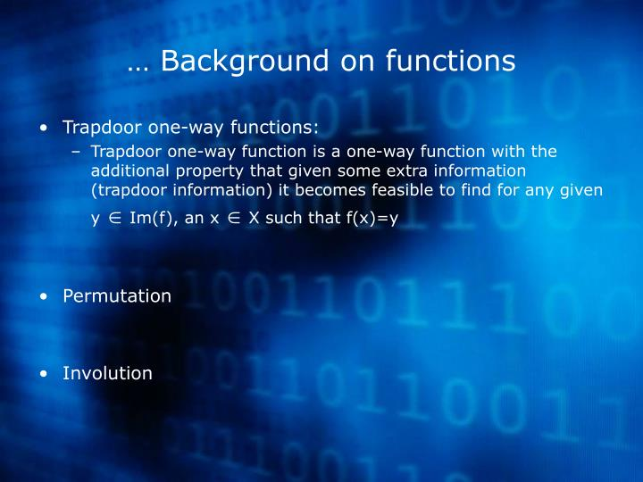… Background on functions