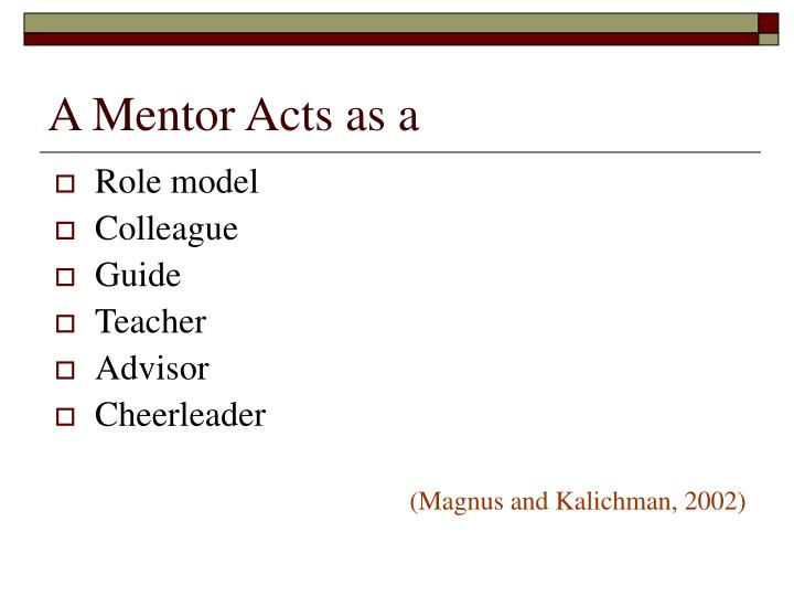 A Mentor Acts as a