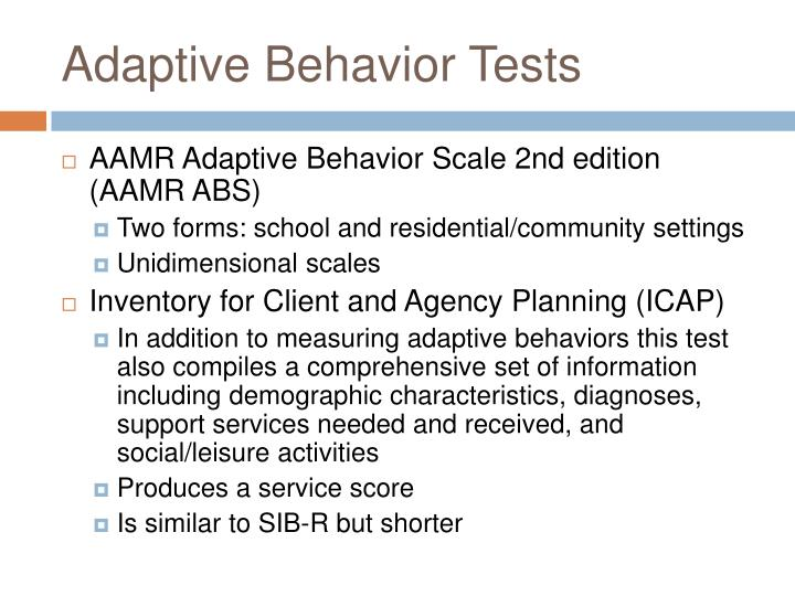 Adaptive Behavior Tests