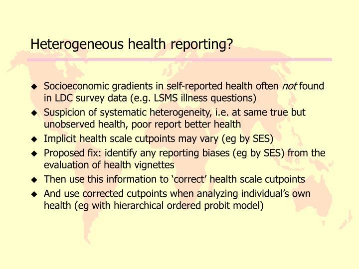 Heterogeneous health reporting?