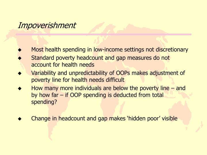 Impoverishment