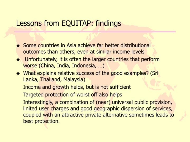 Lessons from EQUITAP: findings