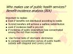 who makes use of public health services benefit incidence analysis bia
