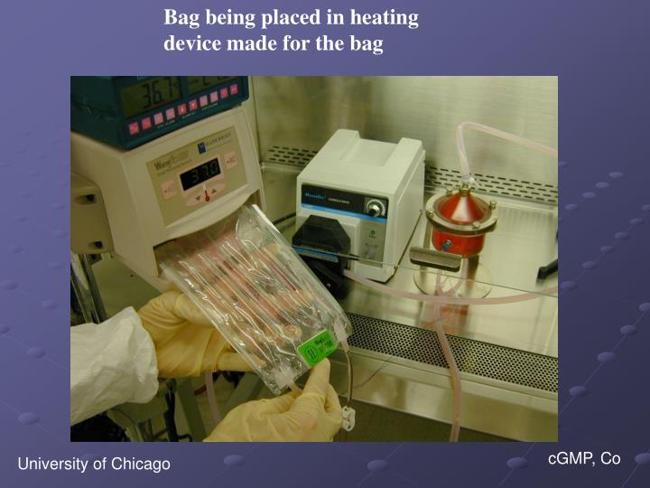 Bag being placed in heating