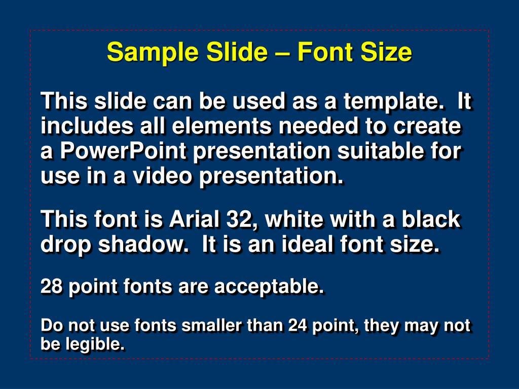 Sample Slide – Font Size