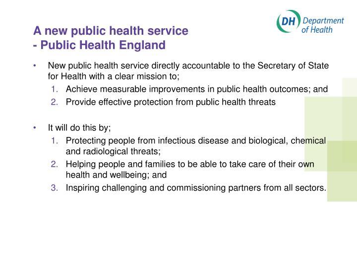 A new public health service