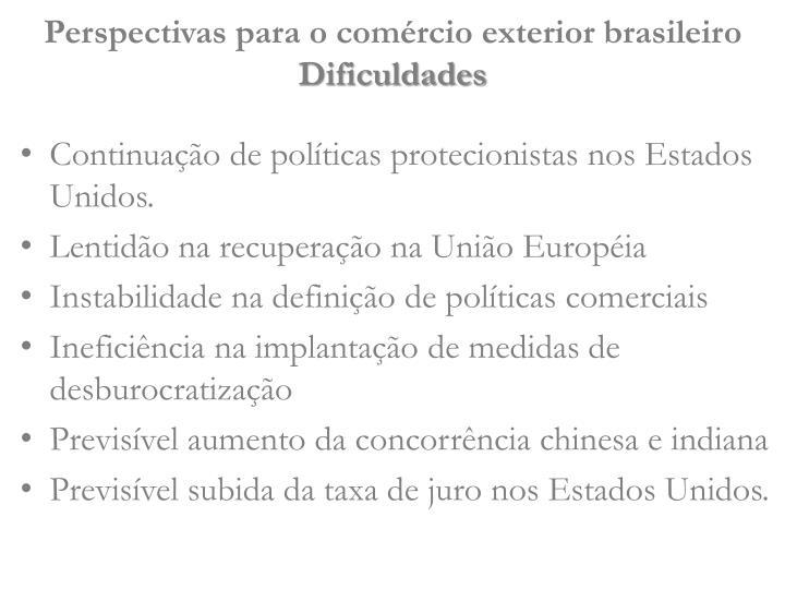 Perspectivas para o comércio exterior brasileiro