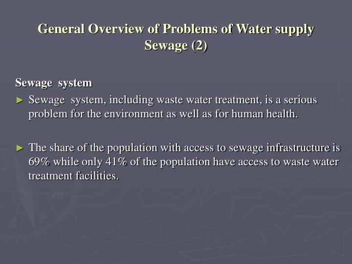 General overview of problems of water supply sewage 2