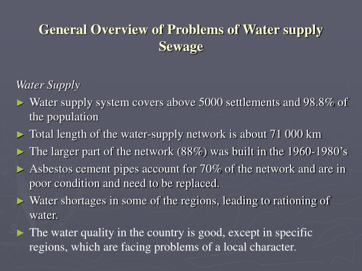 General overview of problems of water supply sewage