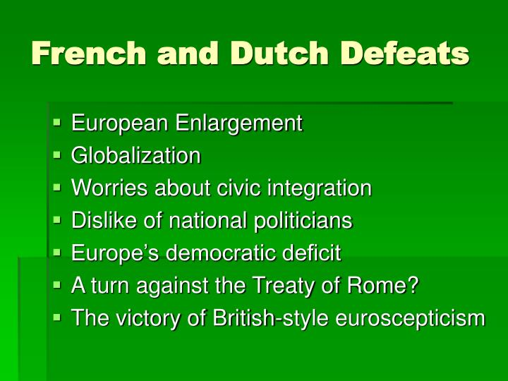 French and Dutch Defeats