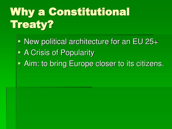 Why a Constitutional Treaty?