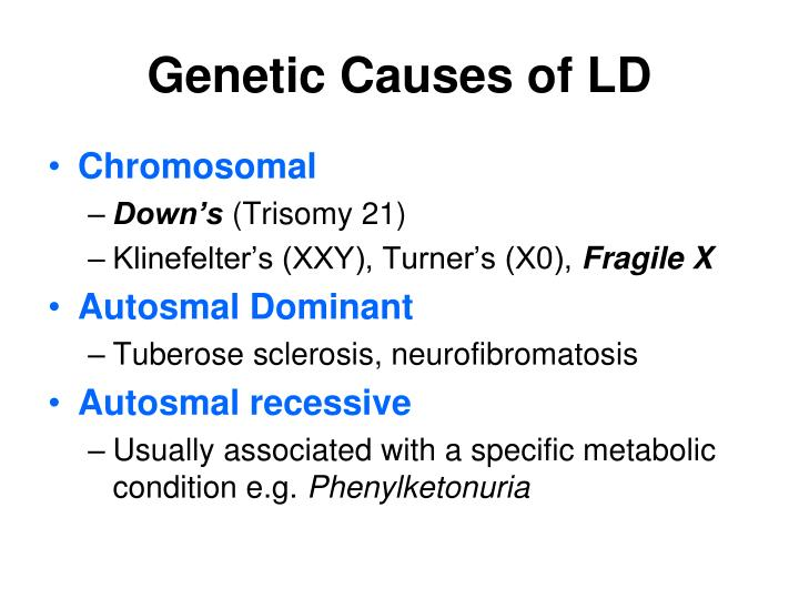 Genetic Causes of LD