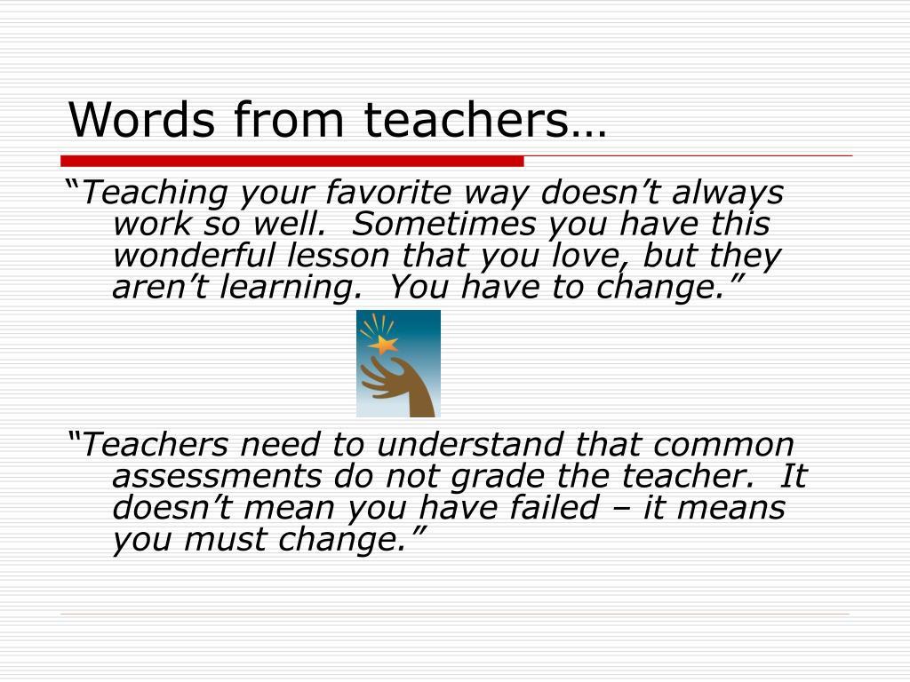 Words from teachers…