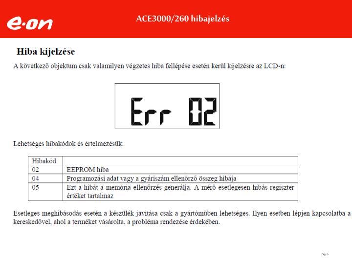 ACE3000/260 hibajelzés