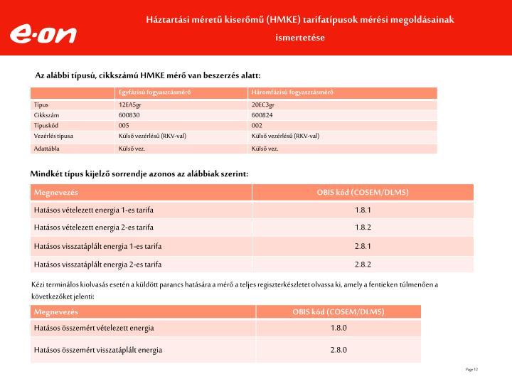 Háztartási méretű kiserőmű (HMKE) tarifatípusok mérési megoldásainak ismertetése