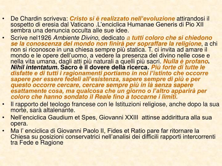 De Chardin scriveva: