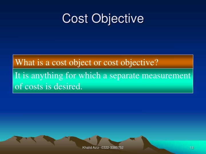 Cost Objective