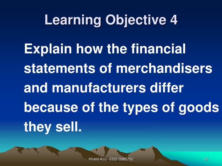 Explain how the financial