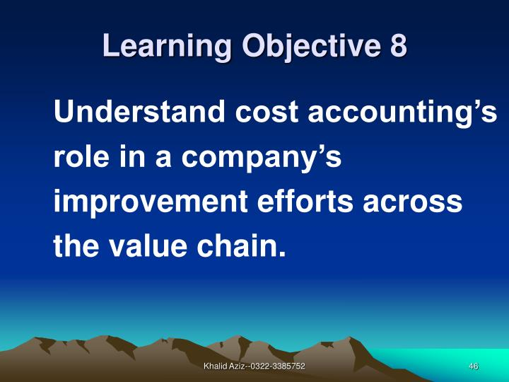 Understand cost accounting's