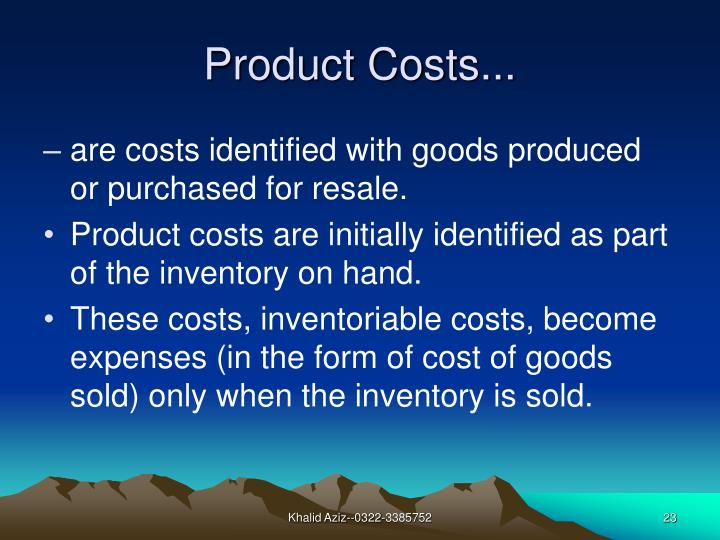 Product Costs...