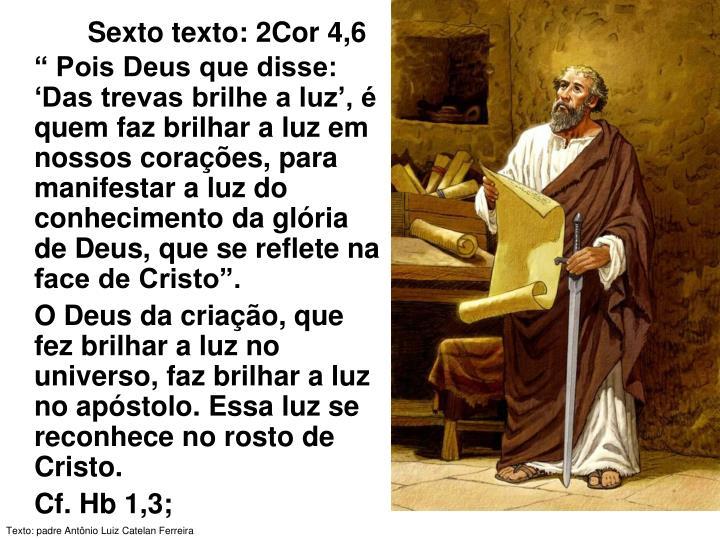 Sexto texto: 2Cor 4,6
