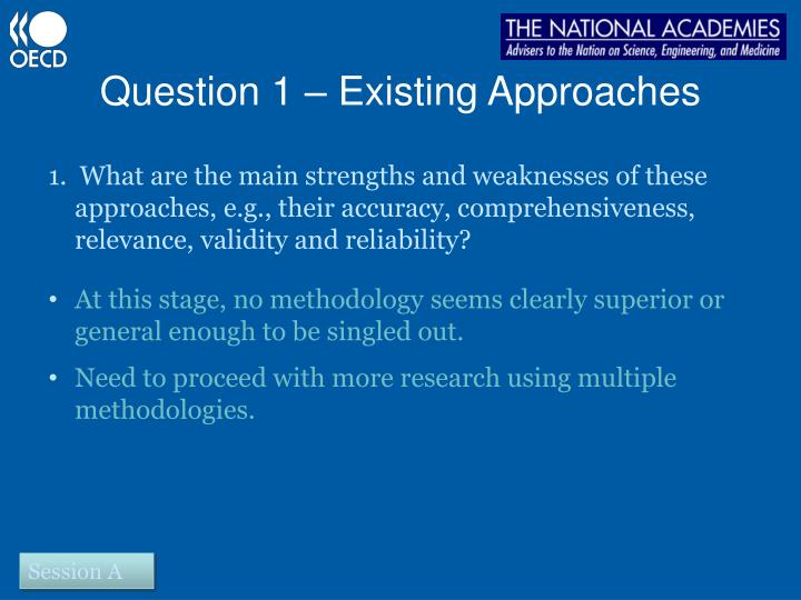 Question 1 – Existing Approaches