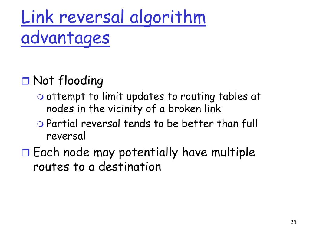 Link reversal algorithm advantages