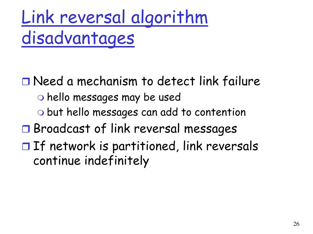 Link reversal algorithm disadvantages