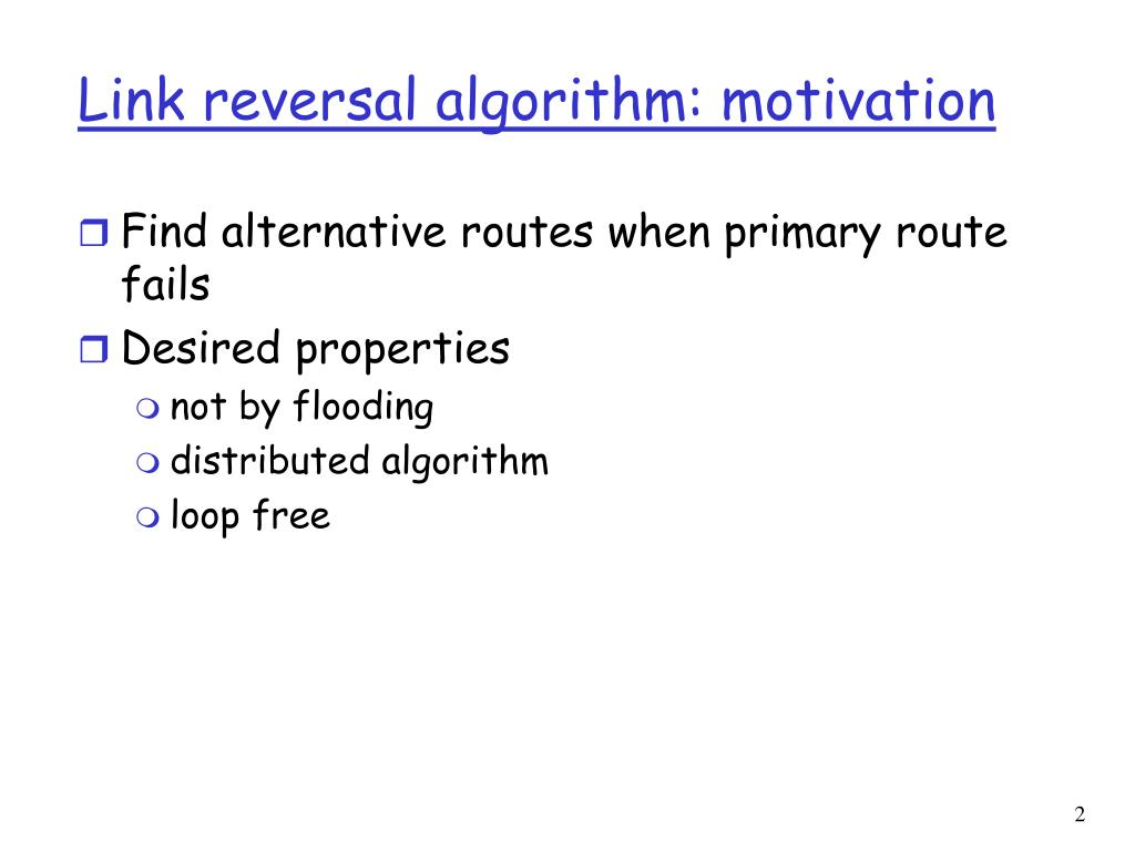 Link reversal algorithm: motivation