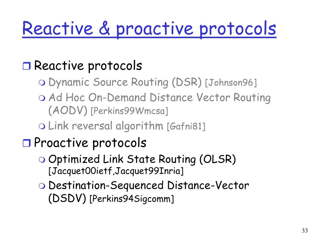 Reactive & proactive protocols