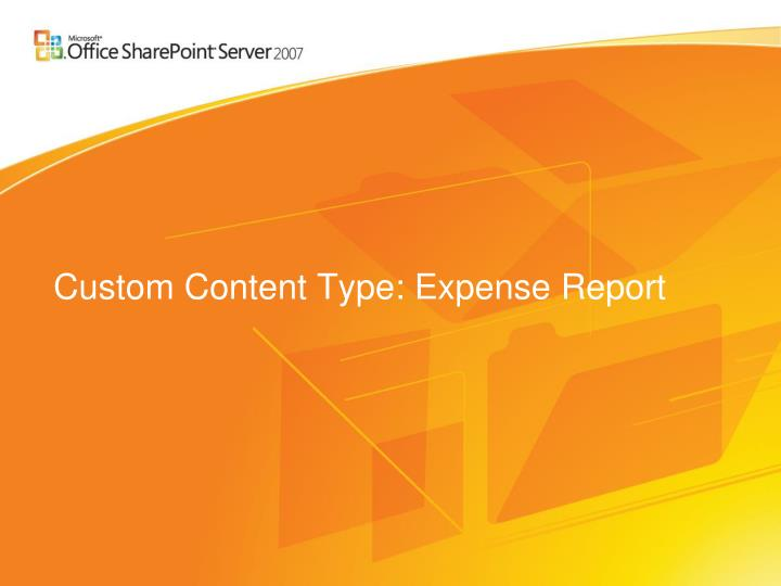 Custom Content Type: Expense Report