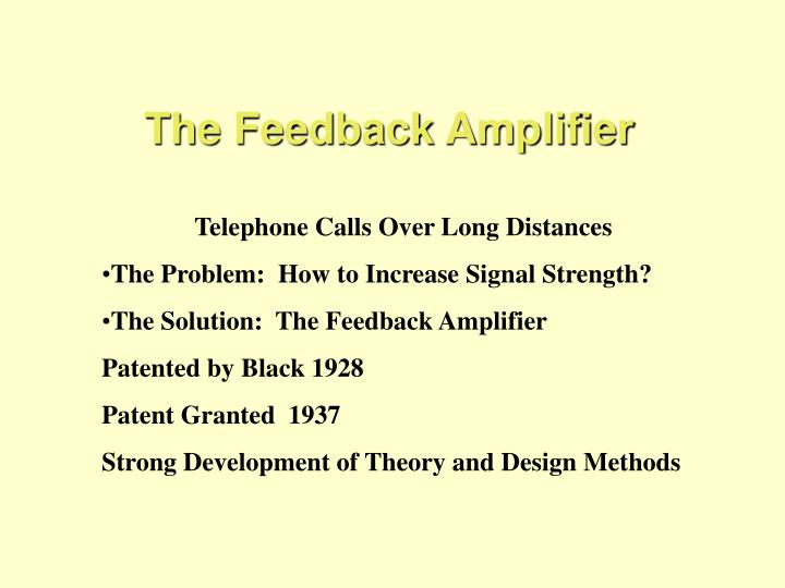 The Feedback Amplifier