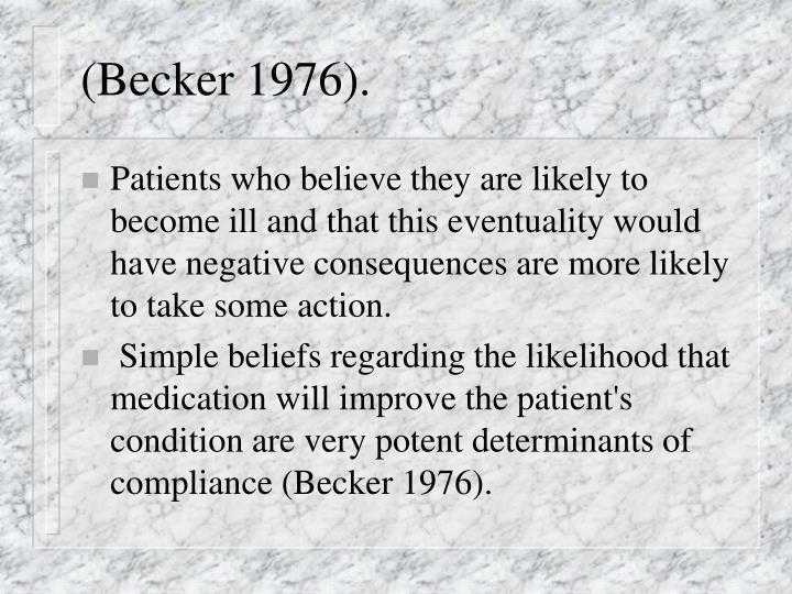 (Becker 1976).