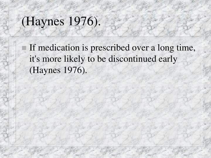 (Haynes 1976).