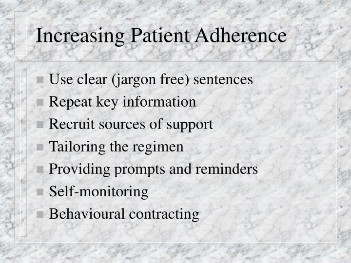 Increasing Patient Adherence