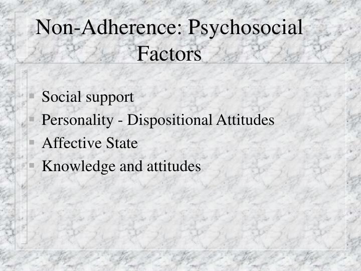 Non-Adherence: Psychosocial Factors