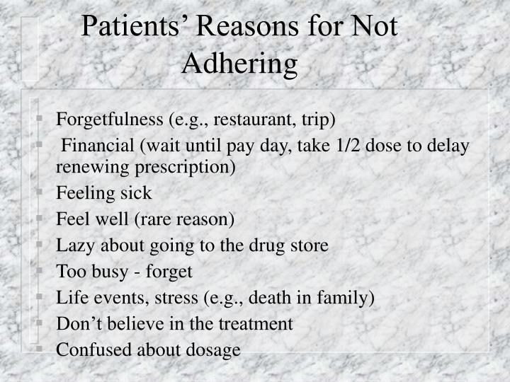 Patients' Reasons for Not Adhering