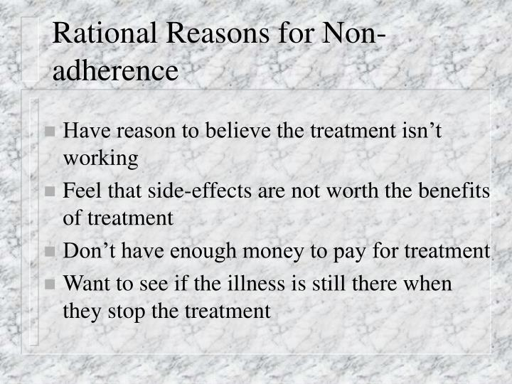 Rational Reasons for Non-adherence