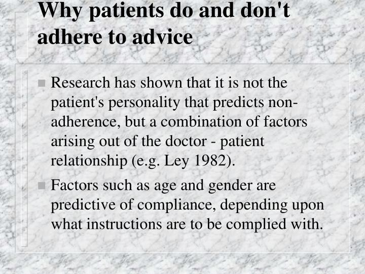 Why patients do and don't adhere to advice