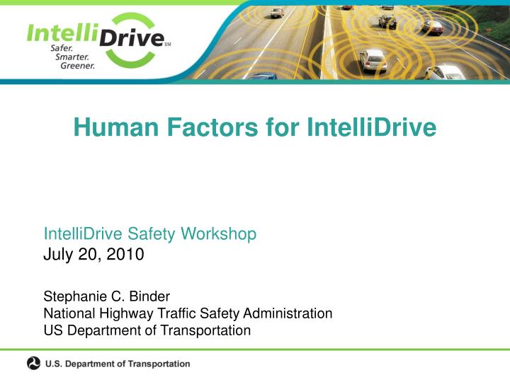 Human factors for intellidrive
